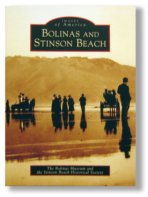 Images of America Bolinas and Stinson Beach Book